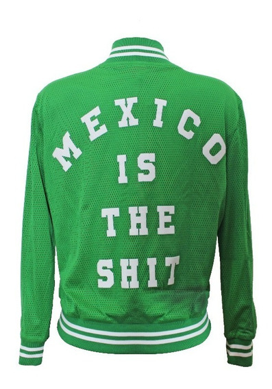*chamarra Mexico Is The Shit* Tallas Mujer Y Hombre - Verde