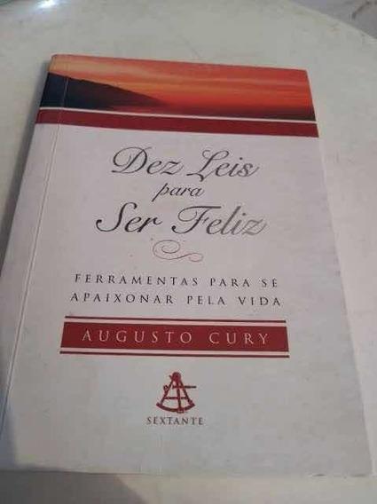 Livro Dez Leis Para Ser Feliz - Augusto Cury