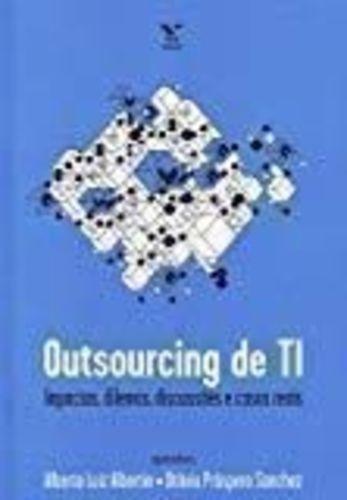 Outsourcing De Ti. Impactos, Dilemas, Discussões E Casos ...