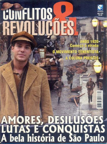 Conflitos & Revoluções - A Bela História De São Paulo