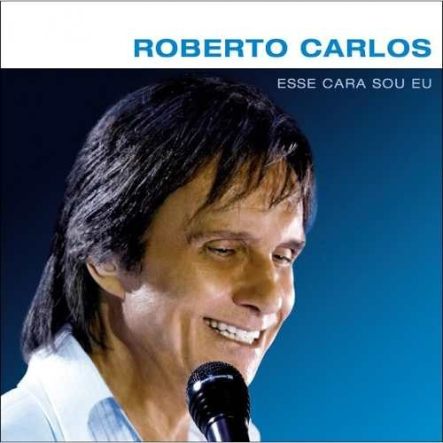 Roberto Carlos - Esse Cara Sou Eu - Cd