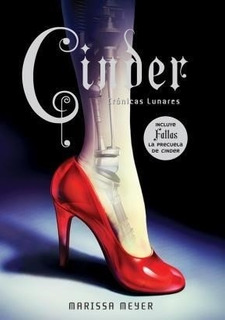 Libro Cinder - Cronicas Lunares - Marissa Meyer