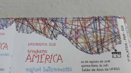 Temprano America - Ingresso Antigo Poa - 02/08/2018