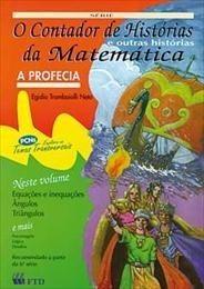 A Profecia - Coleção O Contador De Histórias - Matematica