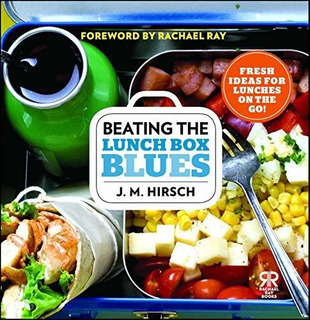 Beating The Lunch Box Blues : J M Hirsch
