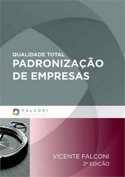 Qualidade Total - Padronizaçao De Empresas