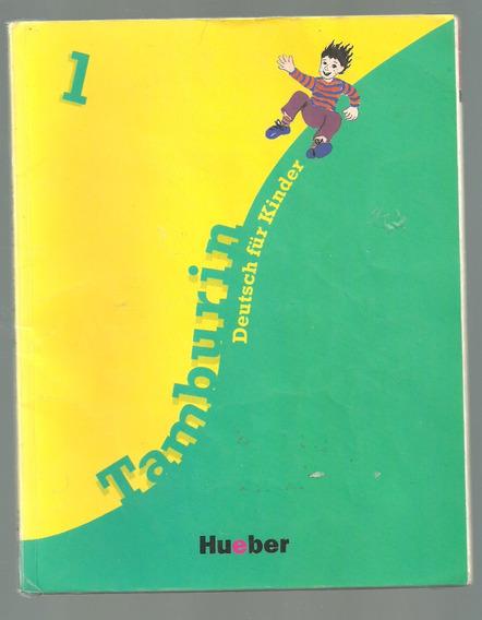 Tamburin 1 Deutsch Für Kinder - Lehrbuch