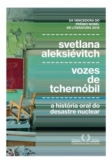 Livro Vozes De Tchernóbil - Svetlana Aleksiévitch