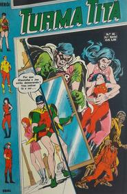 Turma Titã #45 Ebal 1972 O Herói 4a Série Crosstore