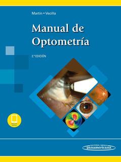 Martín Manual De Optometría 2da Ed. 2019 ¡envío Gratis!