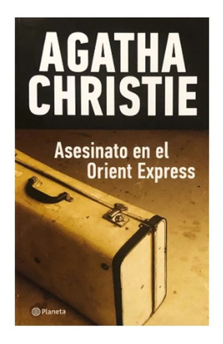 Asesinato En El Orient Express - Agatha Christie - Planeta