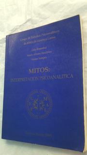 Mitos Interpretacion Psicoanalitica Rosenthal Smulever Yampe