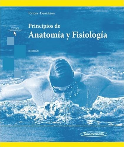 Imagen 1 de 8 de Tortora, Anatomía Y Fisiología 15 Ed
