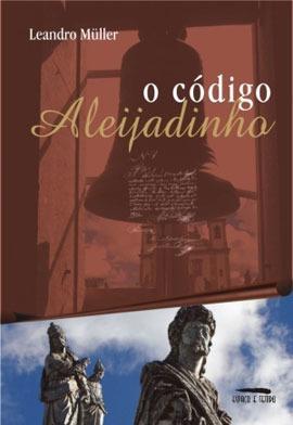 Codigo Aleijadinho, O