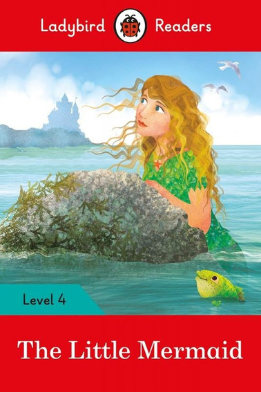 The Little Mermaid - Ladybird Readers - Level 4 - Book With