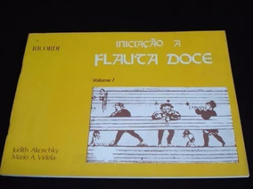 Método Iniciação Flauta Doce Judith Akoschky Pronta Entrega