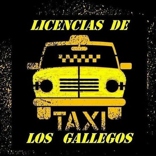 Licencias Y Taxis- Los Gallegos- Anticipo Ó 50% Financiado.