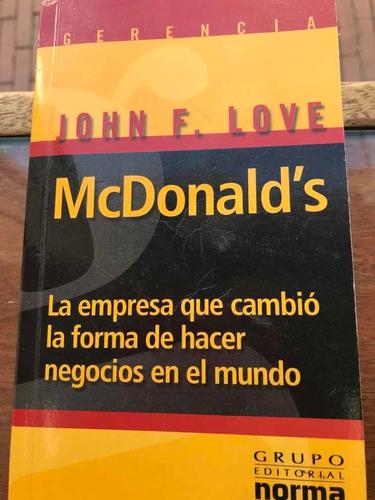 Imagen 1 de 5 de Libro Mcdonalds De John F. Love