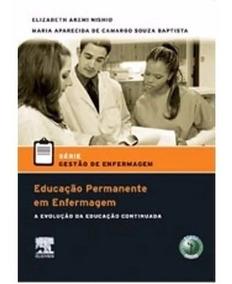 Frete Grátis: Livro Educação Permanente Em Enfermagem Elsevi