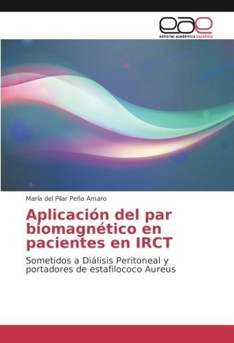 Aplicación Del Par Biomagnético En Pacientes En Irct: Someti