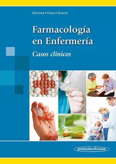 Farmacología En Enfermería, Somoza, Libro Original Nuevo!!!
