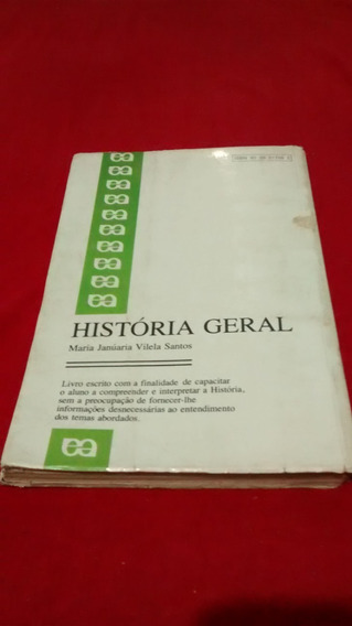 Livro Historia Geral Maria Januaria Editora Atica