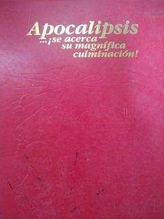 Libro, Apocalipsis ! Se Acerca Su Magnífica Culminación¡
