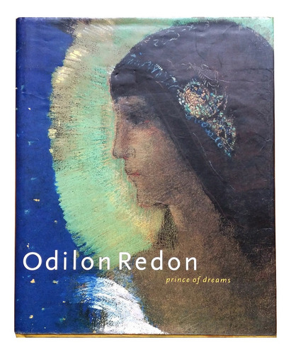 Imagen 1 de 6 de Odilon Redon Prince Of Dreams - Hardcover - Usado