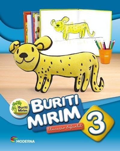 Projeto Buriti Mirim - 3 - Educacao Infantil - 3ªed