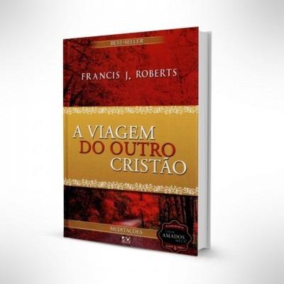 Livro Frances J.roberts - A Viagem Do Outro Cristão