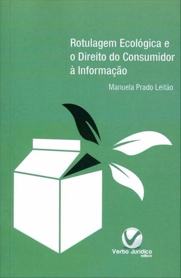 Livro Rotulagem Ecológica E O Direito Do Cons Verbo Jurídico