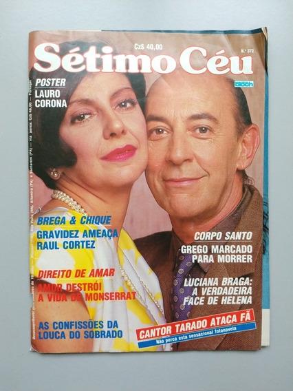 Revista Sétimo Céu 372 Luiza Brunet Lauro Corona Sônia Braga