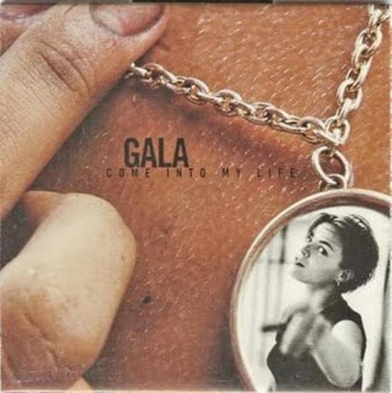 Gala Come Into My Life Cd 1009057-1