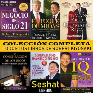 Robert Kiyosaki - Colección Con Todos Sus Libros