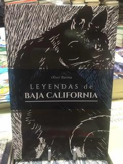 Leyendas De Baja California - Oliver Barona - Libro