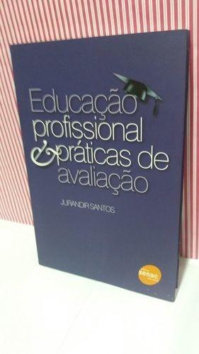 Educação Profissional E Práticas De Avaliação - Foto Real