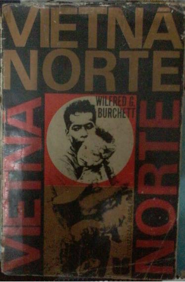 Livro Vietnã Norte - Wilfred G. Burchett