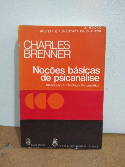 Noções Básicas De Psicanálise Charles Brenner