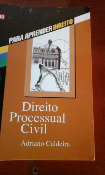 Livro Para Aprender Direito. Direito Processual Civil