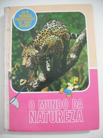 Livro Walt Disney O Mundo Da Natureza Abril Antigo