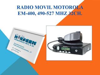 Radio Movil Motorola Em-400 490-527 Mhz