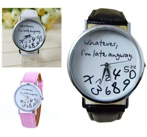 Reloj Moda, Llego Tarde De Todos Modos*. Unisex