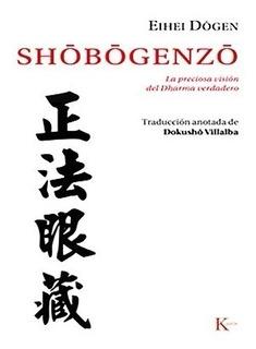 Shobogenzo - Dharma Verdadero - Eihei Dogen