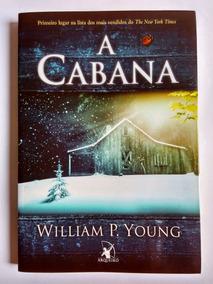 Livro A Cabana - William P. Young - Arqueiro