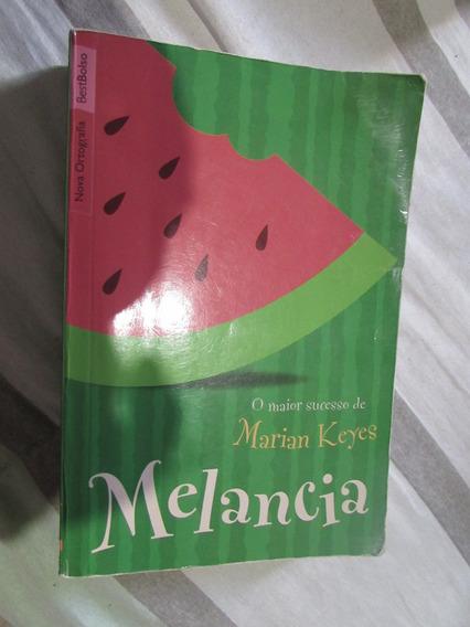 Livro: Melancia - Marian Keyes
