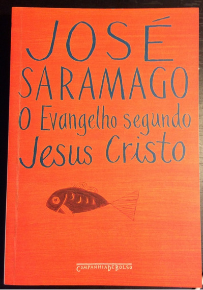 Livro O Evangelho Segundo Jesus Cristo - José Saramago