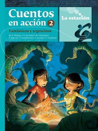 Imagen 1 de 1 de Cuentos En Acción 2 Fantásticos Y Argentinos - Mandioca -