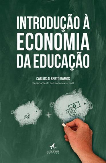 Introduçao A Economia Da Educaçao