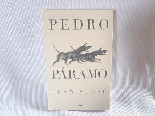 Imagen 1 de 4 de Pedro Paramo Juan Rulfo Rm