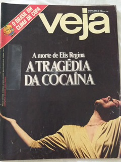 Revista Veja 699 A Morte De Elis Regina A Tragédia Da Cocaín